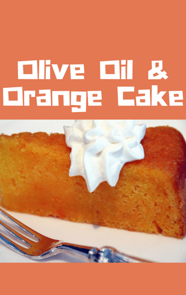 Olive Oil And Orange Cake Mario Batali
