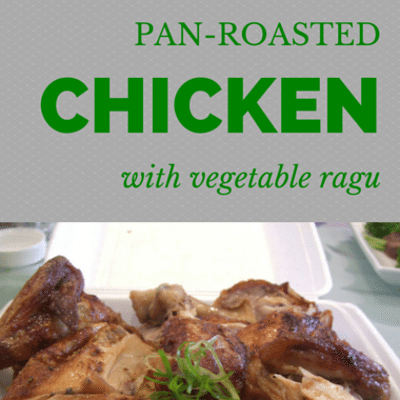 The Chew: Pan-Roasted Chicken With Vegetable Ragu