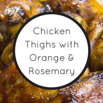 Chicken Thighs With Orange & Rosemary + Saffron Rice With Pine Nuts ...