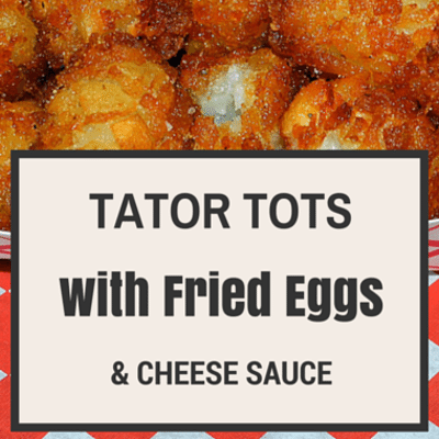 The Chew: Tator Tots With Fried Eggs & Cheese Sauce