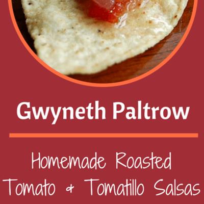 Rachael Ray: Gwyneth Paltrow Roasted Tomato & Tomatillo Salsas