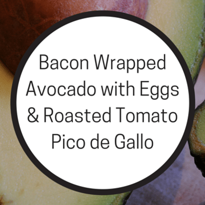 Rachael Ray: Bacon Wrapped Avocado + Eggs & Roasted Pico de Gallo