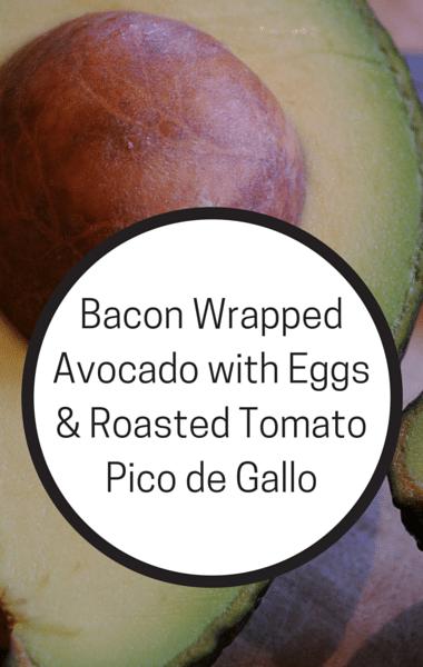 Rachael Ray: Bacon Wrapped Avocado + Eggs & Roasted Pico de Gallo