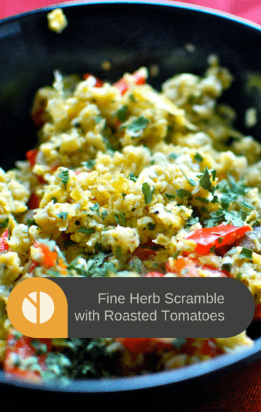 The Chew: Fine Herb Scramble With Roasted Tomatoes Recipe
