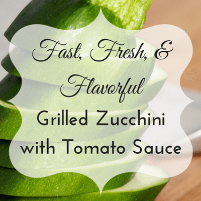 The Chew: Grilled Zucchini + Fresh Tomato Sauce Recipe