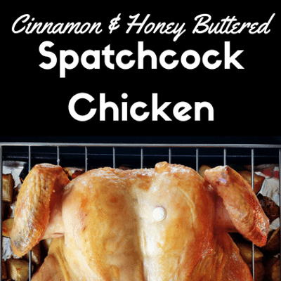 Rachael Ray: Cinnamon & Honey Buttered Spatchcock Chicken