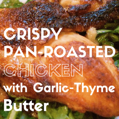 Rachael Ray: Crispy Pan-Roasted Chicken + Garlic-Thyme Butter
