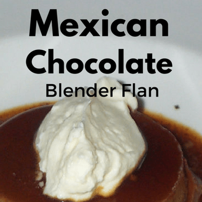 The Chew: Mexican Chocolate Blender Flan Recipe