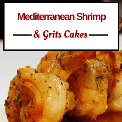 The Chew: Mediterranean Shrimp & Grits Cakes Recipe