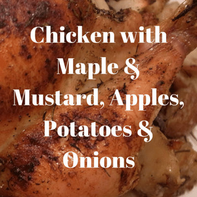 Rachael Ray: Chicken + Maple & Mustard, Apples, Potatoes & Onions