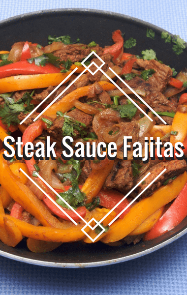 Rachael Ray: Steak Sauce Fajitas + Blue Cheese & Bacon Bits